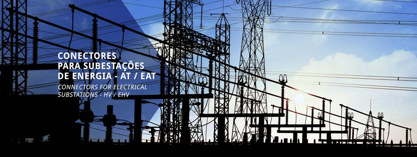 Conectores para subestações de energia – AT / EAT